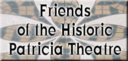 Friends of the Historic Patricia Theatre Society